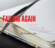 Failing Again